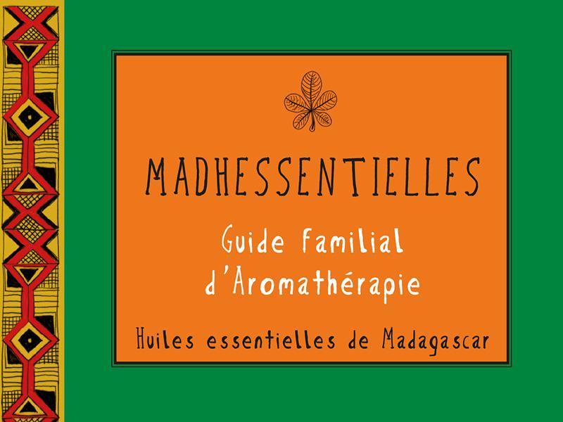 L'aromatherapie de madhessentielles